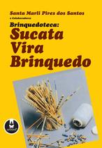 Livro - Brinquedoteca - Sucata Vira Brinquedo