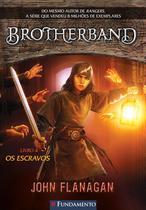 Livro - Brotherband 04 - Os Escravos -