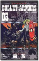Livro - Bullet Armors - Vol.03 - Jbc