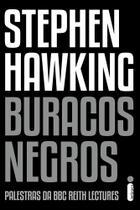 Livro - Buracos Negros - Palestra da BBC Reith Lectures