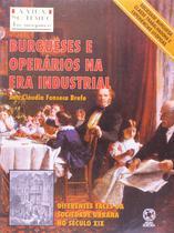 Livro - Burgueses e operários na Era Industrial -