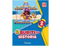 Livro Buriti História 2º Ano - Obra Coletiva - Moderna