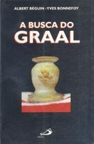 Livro - Busca Do Graal, A - Paulus