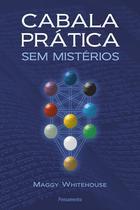 Livro - Cabala Prática Sem Mistérios -