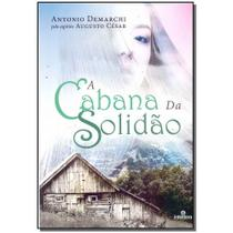 Livro - Cabana Da Solidao, A - Intelitera editora