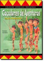 Livro - Caçadores de aventuras -