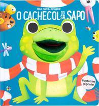 Livro - CACHECOL DO SR. SAPO; O -
