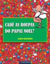 Livro - Cadê As Roupas Do Papai Noel? -