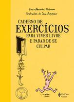 Livro - Caderno de exercícios para viver livre e parar de se culpar -