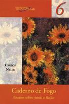 Livro - Caderno de Fogo - Ensaios sobre poesia e ficção