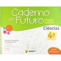 Livro Caderno Do Futuro Ciências 4º Ano - Ibep