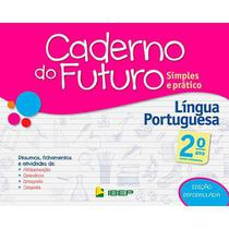 Livro Caderno Do Futuro Língua Portuguesa 2 Ano - Ibep