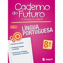 Livro Caderno Do Futuro Língua Portuguesa 8 Ano - Ibep