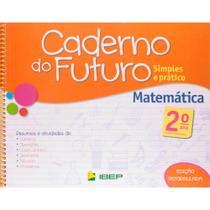 Livro Caderno do Futuro Matemática 2 Ano - Ibep