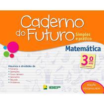 Livro Caderno Do Futuro Matemática 3 Ano - Ibep