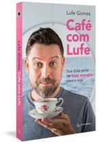 Livro - Café com Lufe -