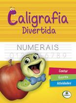 Livro - Caligrafia divertida: numerais -