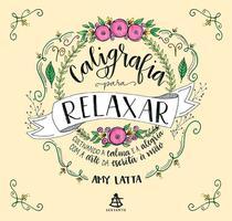 Livro - Caligrafia para relaxar -