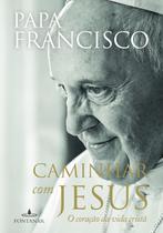 Livro - Caminhar com Jesus -