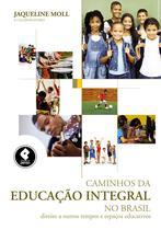 Livro - Caminhos da Educação Integral no Brasil -