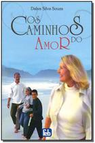 Livro - Caminhos Do Amor, Os - Feb