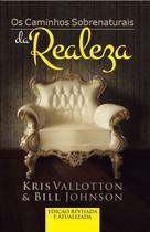 Livro - Caminhos sobrenaturais da realeza -