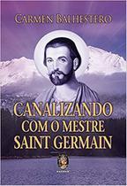 Livro - Canalizando com o mestre Saint Germain -