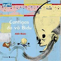 Livro - Cantigas do Vô Bidu -