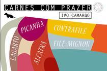 Livro - Carnes com prazer 1 - Alcatra, contrafilé, filé-mignon, lagarto e picanha