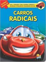 Livro Carros Radicais - Col. Encaixe E Brinque Todolivro -