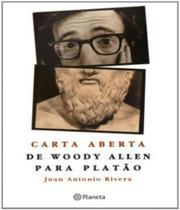 Livro - Carta aberta de Woddy Allen para Platão -