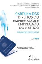 Livro - Cartilha Dos Direitos Do Empregador E Empregado Doméstico: Perguntas E Respostas -