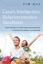 Livro - Casais Inteligentes Relacionamentos Saudáveis -