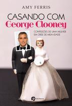 Livro - Casando com George Clooney -