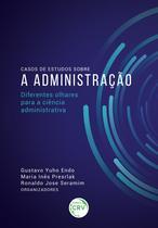 Livro - Casos de estudos sobre a administração -