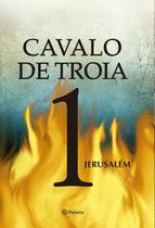 Livro - Cavalo de Troia 1 - Jerusalém 2ª Edição -