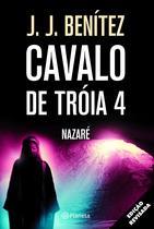 Livro - Cavalo de Troia 4 - Nazaré -