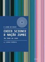 Livro - Chico Science & Nação Zumbi -