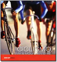 Livro - Ciclismo, Bmx E Mountain Bike - Sesi - sp -