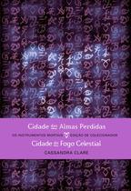 Livro - Cidade das Almas Perdidas & Cidade do Fogo Celestial (edição de colecionador – 2 em 1) -