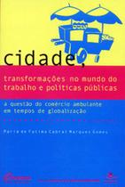 Livro - Cidade, transformações no mundo do trabalho e políticas públicas -