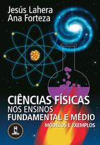 Livro - Ciências Físicas nos Ensinos Fundamental e Médio -
