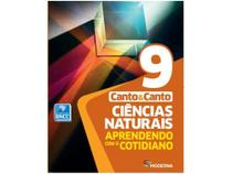 Livro Ciências Naturais Aprendendo com o Cotidiano - Eduardo Leite do Canto Laura Celotto Canto - Moderna