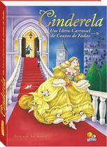 Livro - Cinderela - um livro-carrossel de contos de fadas -
