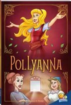 Livro - Clássicos universais: Pollyanna -
