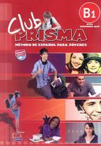 Livro - Club prisma B1 - Libro del alumno + CD -