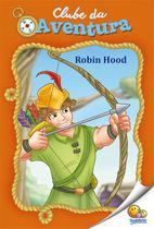Livro - Clube da aventura: Robin Hood -