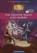 Livro - Clube Dos Detetives 02 - Um Grande Mago Não Morre -