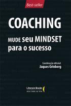 Livro - Coaching - Mude seu mindset para o sucesso - volume 1 -