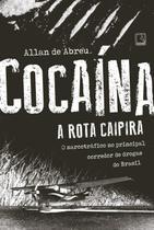 Livro - Cocaína: A rota caipira -